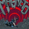 """Magneto #8 Review! """"To What Lengths"""""""