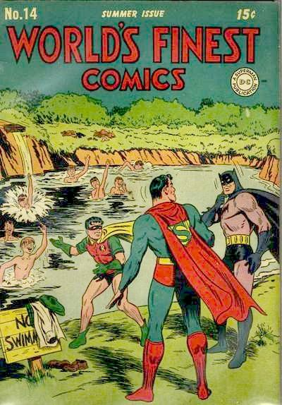 'No Swimming'? Not for the World's Finest!
