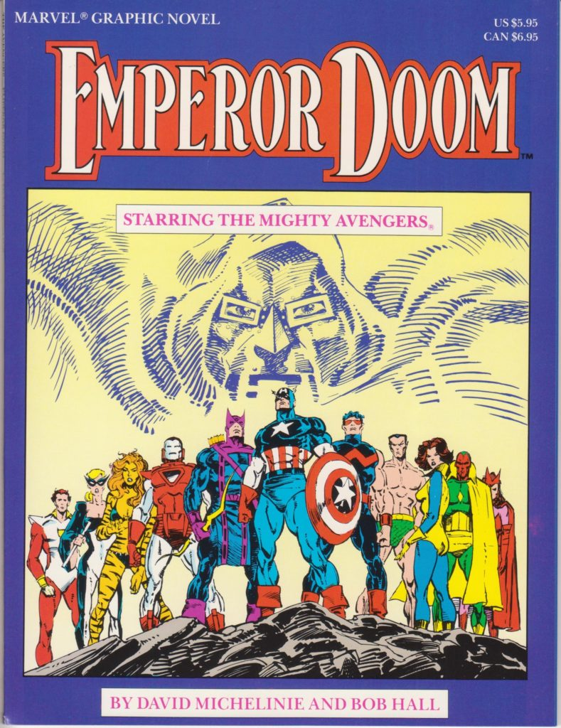 The Marvel graphic novel known as Emperor Doom
