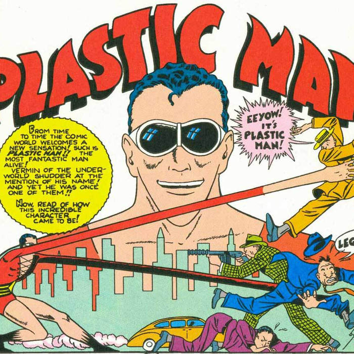 The origins of Plastic Man in the Golden Age