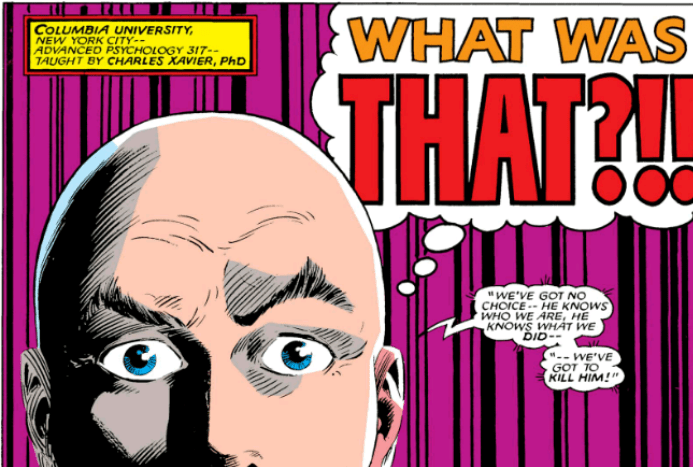 Professor X what was that
