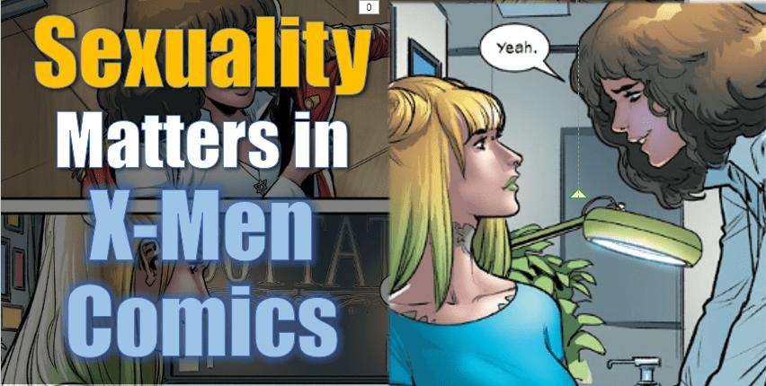 Queer Sexuality in X-Men Comics