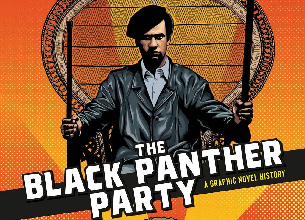 The Black Panther party graphic novel by David F Walker and Marcus Kwame Anderson