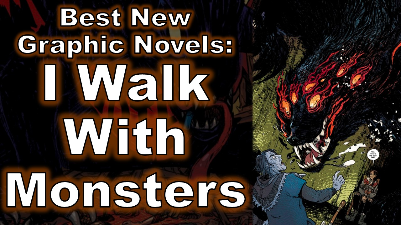 I Walk With Monsters feature image